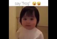 บอกว่า frogที่แปลว่า กบอ่ะ ... พูดชัดๆสิจ๊ะเบบี๋