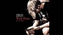 Well Done (Feat. Ja Mezz) - ZICO