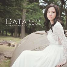Lost Soul ซิงเกิ้ลล่าสุดจาก ดาต้า-ดรัลชรัส