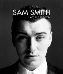 Lay Me Down - Sam Smith