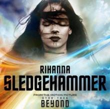 เพลงมาใหม่!!! ริฮานน่า - Sledgehammer