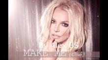 เพลงใหม่!!บริตนีย์ สเปียส์ - Make Me... ft. G-Eazy