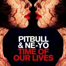 Time Of Our Lives - Pitbull, Ne-Yo