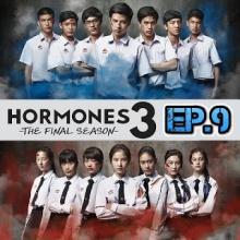 Hormones 3 The Final Season EP.9