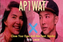Close Your Eyes And See ft. Davika - AP1WAT